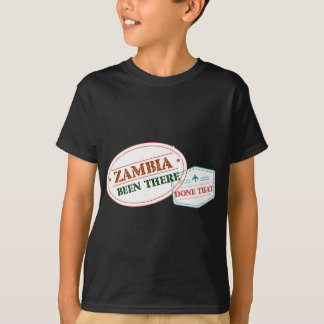 Zambia Been There Done That T-Shirt