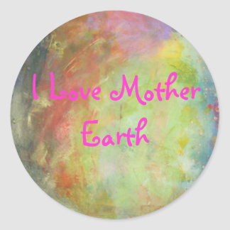 zazzle3 005, I Love Mother Earth Stickers