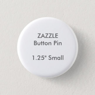 "ZAZZLE Custom 1.25"" Small Round Button Pin"