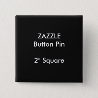 "ZAZZLE Custom 2"" Square Button Pin BLACK"