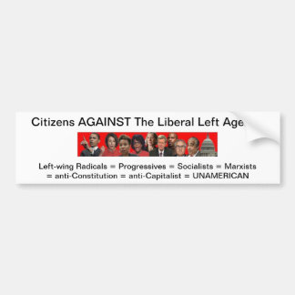 zazzle.jpg, Citizens AGAINST The Liberal Left A... Bumper Sticker