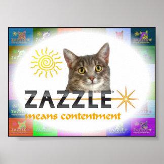 Zazzle Means Contentment Poster