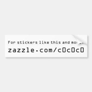 Zazzle store promotoin bumper sticker