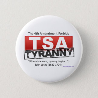 Zazzle TSA Tyranny Image 6 Cm Round Badge