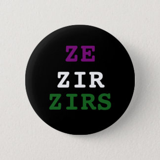 Ze/zir/zirs Pronoun Button