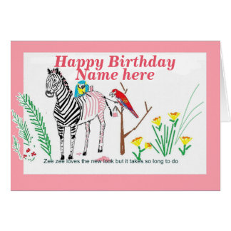 Zebra at the Salon, Funny birthday, for her. Card