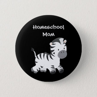 Zebra Black and White Homeschool Mom 6 Cm Round Badge