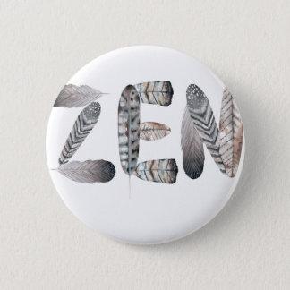 Zen 6 Cm Round Badge