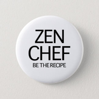 Zen Chef 6 Cm Round Badge