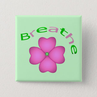 Zen Flower Petal - Breathe 15 Cm Square Badge