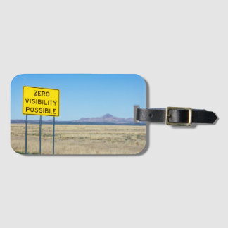 Zero Visibility Possible Road Sign Mountain Desert Luggage Tag