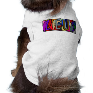 ZEUS ~ PERSONALIZED BGLETTERS ~ PET-WARE FOR DOGS! SHIRT