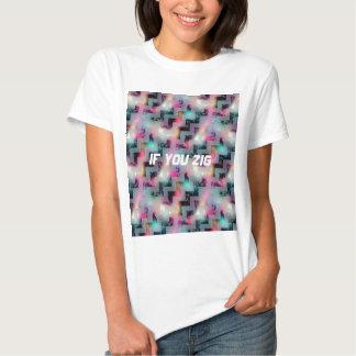 Zig Zag altered chevron saying T Shirts