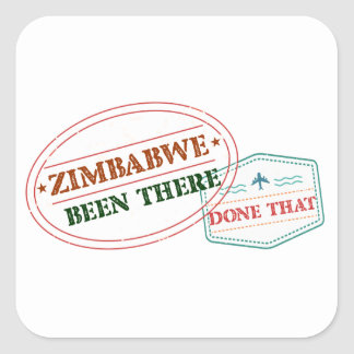 Zimbabwe Been There Done That Square Sticker