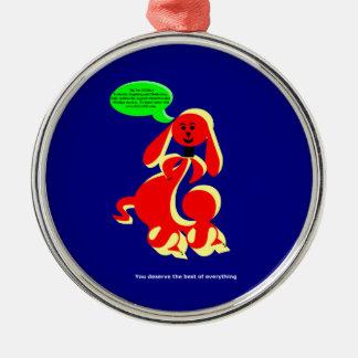 ZIMKA BB - You Deserve Round Metal Christmas Ornament