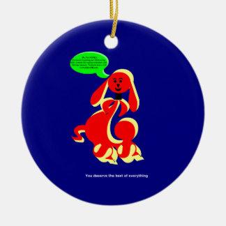 ZIMKA BB - You Deserve Round Ceramic Decoration