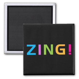 ZING ! SQUARE MAGNET