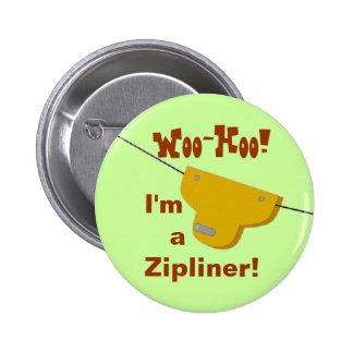 Zipliner Button