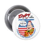 Zippy for President! Button