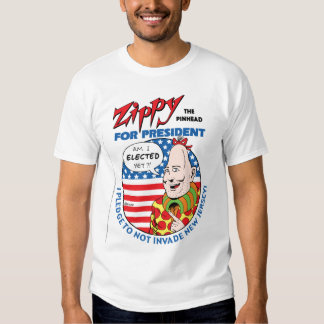 Zippy For President! Tee Shirts
