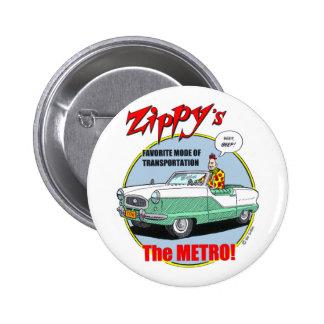 Zippy s Metro Button