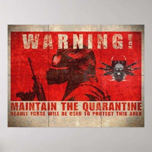 ZKE Quarantine Warning Poster