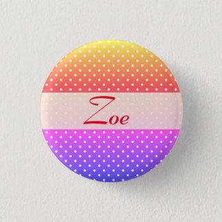Zoe name plate Anstecker 3 Cm Round Badge