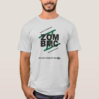 ZOM BMC, BLACK LETTERS on GREEN Z, MOTTO T-Shirt