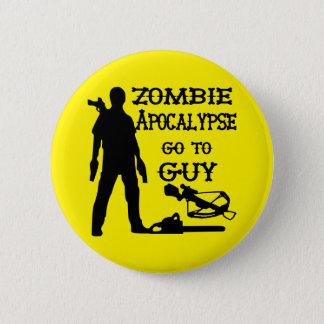 Zombie Apocalypse Go To Guy (Weapons) 6 Cm Round Badge