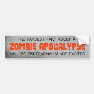 Zombie Apocalypse Hardest Part bumper sticker