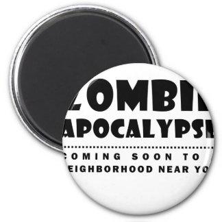 Zombie apocalypse magnet
