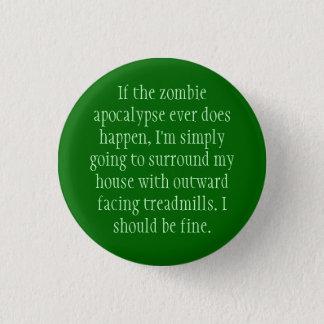 Zombie Apocalypse Plan 3 Cm Round Badge