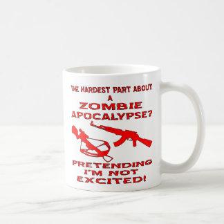 Zombie Apocalypse Pretending I'm Not Excited Basic White Mug