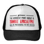 Zombie Apocalypse. Pretending I'm not excited