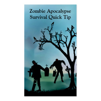 Zombie Apocalypse Quick Tip Card Business Cards