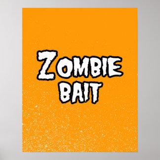 ZOMBIE BAIT - - Halloween Print