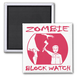 Zombie Block Watch Magnet