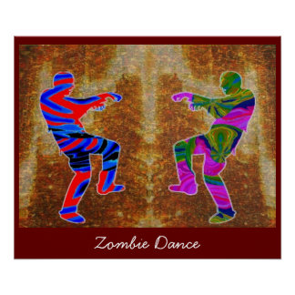 Zombie Dance  : ENJOY  share JOY Posters