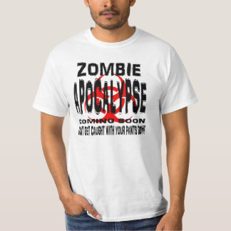 Zombie. Don't get caught with your pants down T-Shirt