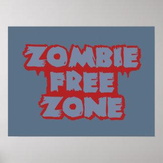 Zombie Free Zone custom poster