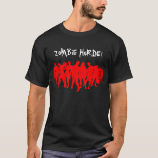 ZOMBIE HORDE! - red T-Shirt