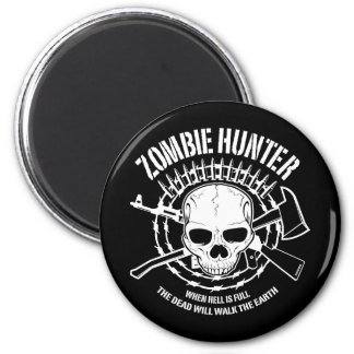 Zombie Hunter Magnet
