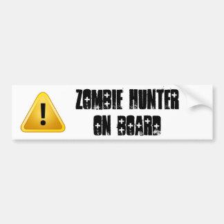 Zombie Hunter on Board Bumper Sticker