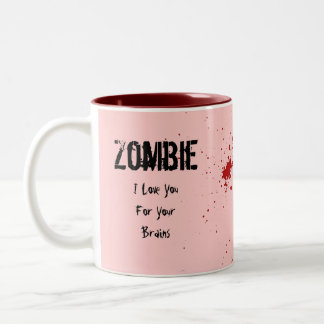 Zombie: I Love You For Your Brains Two-Tone Coffee Mug