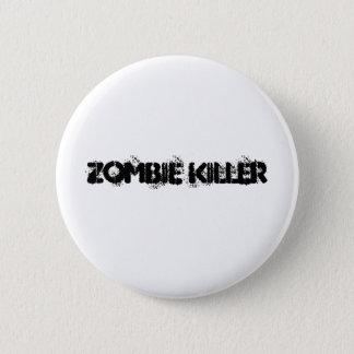 Zombie Killer 6 Cm Round Badge