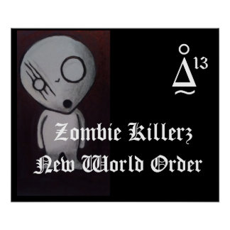 Zombie Killers™ New World Order poster