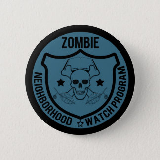 Zombie Neighborhood Watch 6 Cm Round Badge