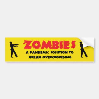 Zombie pandemic Bumper Sticker