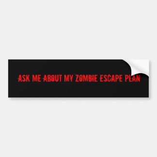 ZOMBIE PLAN BUMPER STICKER