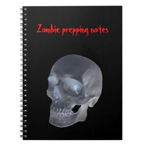 Zombie prepping notebook for the prepper